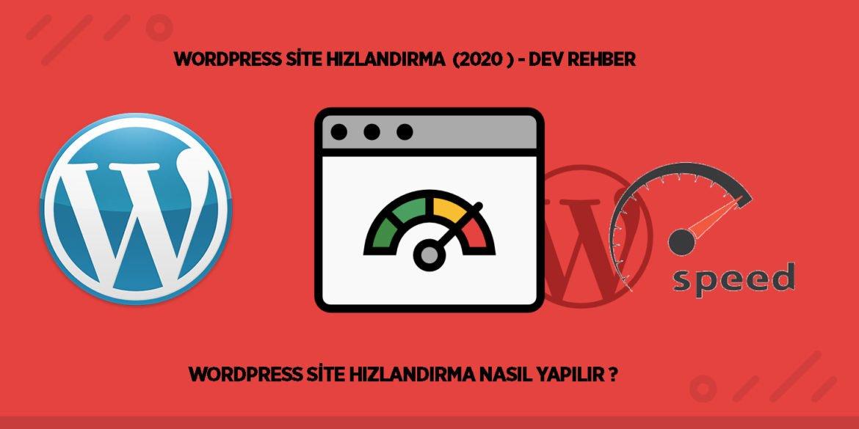 WordPress Site Hızlandırma Nasıl Yapılır ? Dev Rehber